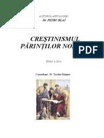 Crestinismul Parintilor Nostri de Dr. Petru Blaj