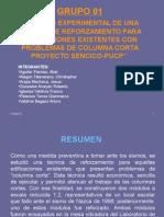 ESTUDIO EXPERIMENTAL DE UNA TECNICA DE REFORZAMIENTO PARA EDIFICACIONES EXISTENTES CON PROBLEMAS DE COLUMNA CORTAPROYECTO SENCICO-PUCP