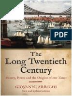 Giovanni Arrighi-The Long Twentieth Century 2009