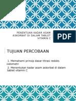 Penentuan Kadar Asam Askorbat Di Dalam Tablet Vitamin