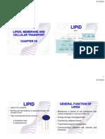 Lipid, Membrane and Celullar Transport