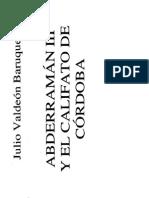 Abderramán y El Califato de Córdoba - Julio Valdeón