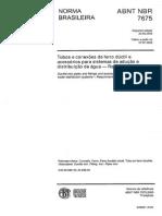 NBR 7675 - Tubos e Conexões de Ferro Dúctil e Acessórios Para Sistemas de Adução e Distribuição de Água - Requisitos - 2005