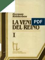 Herman Ridderbos - La Venida Del Reino I