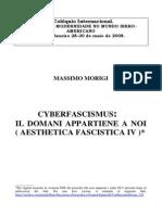 Cyberfascismus, Il Domani Appartiene a Noi (Aesthetica Fascistica IV)