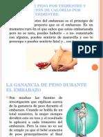 GANANCIA DE PESO POR TRIMESTRE Y DISTRIBUCIÓN DE CALORÍAS POR TRIMESTRE..pptx