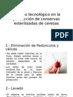 Proceso Tecnológico en La Producción de Conservas Esterilizadas