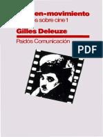 DELEUZE, Gilles (1983) - La imagen-movimiento. Estudios sobre cine 1 (Paidós, Barcelona_Buenos Aires_México, 1984)