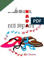 Si Nada Nos Une, Nada Nos Separa - C. Marcelmor