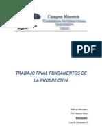 Trabajo Final Fundamentos de La Prospectiva. Luis Fernandez.