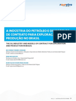 A INDÚSTRIA DO PETRÓLEO E OS MODELOS DE CONTRATO PARA EXPLORAÇÃO E PRODUÇÃO NO BRASIL