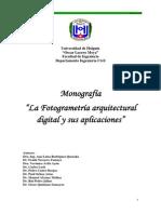 Monografía, La Fotogrametría Arquitectural Digital y Sus Aplicaciones