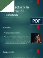 La Filosofía y La Cooperación Humana