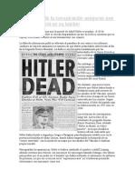 Las Teorías de La Conspiración Aseguran Que Hitler No Murió en Su Búnker