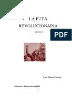 La Puta Revolucionaria.