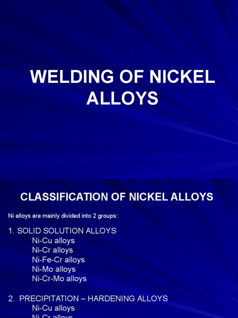 59417229 Welding Of Nickel Alloys Ppt Alloy Welding