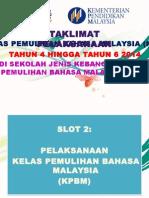 Slot 2 (Pelaksanaan KPBM)
