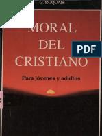 25442129 Roquais g Moral Del Cristiano