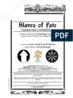 Slaves of Fate Conversion