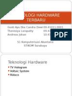 Teknologi Hardware Terbaru
