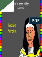 11 ¡Adiós Faraón!
