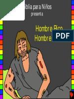 44 Hombre Rico, Hombre Pobre