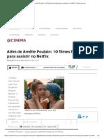 Além de Amélie Poulain_ 10 Filmes Franceses Para Assistir No Netflix _ Catraca Livre
