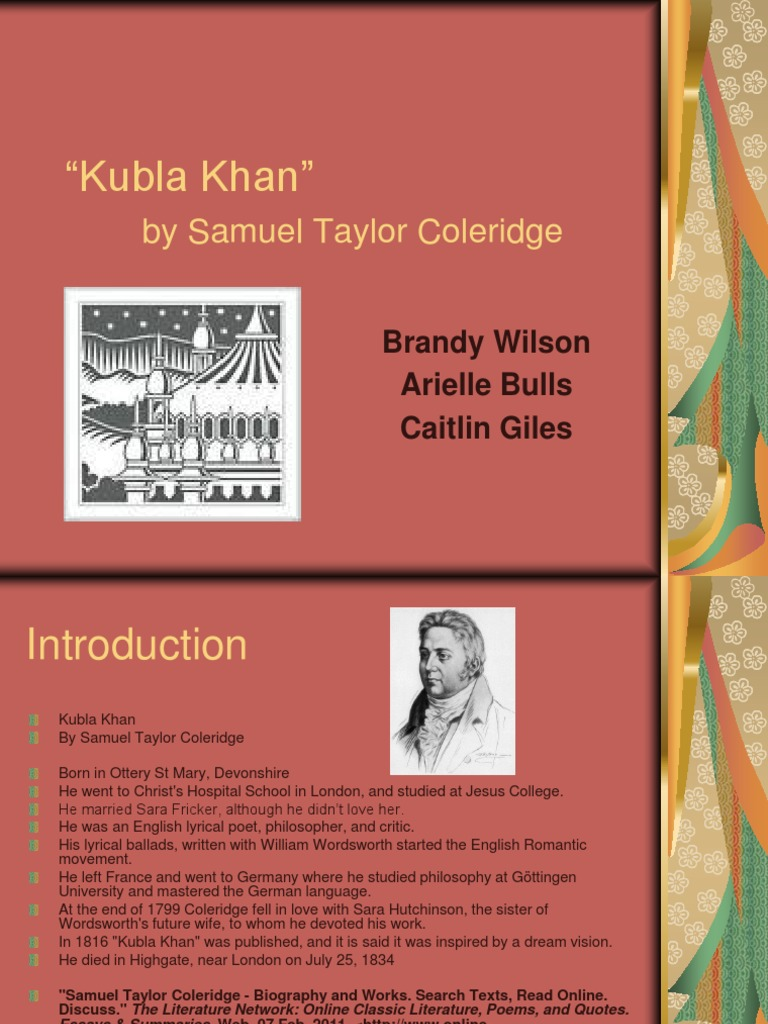 samuel coleridges philosophical explorations in the poem kubla khan Samuel taylor coleridge (1772-1834) was once described as the last person to have read everything, so steeped in literature, philosophy, and learning was he.