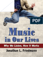 Jonathan L. Friedmann-Music in Our Lives_ Why We Listen, How It Works-McFarland (2014)