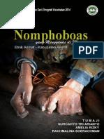 Nomphoboas yang Mengganas di Mumugu; Riset Ethnografi Kesehatan 2014 ASMAT