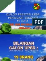 DIALOG PRESTASI UPSR KALI 1.ppt