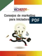 Consejos de Marketing a Iniciadores