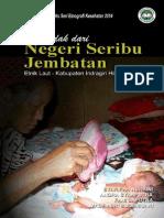Tangis Budak dari negeri Seribu Jembatan; Riset Ethnografi Kesehatan 2014 INDRAGIRI HILIR