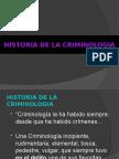HISTORIA DE LA CRIMINOLOGIA.ppt
