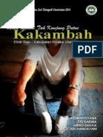 Mata Rantai Tak Kunjung Putus Kakambah; Riset Ethnografi Kesehatan 2014 Kolaka Utara