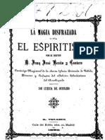 Benito Y Cantero Juan Jose - La Magia Disfrazada O El Espiritismo (1886)