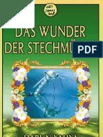 DAS WUNDER DER STECHMÜCKE
