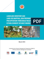 Report - Landslide Inventory & Land use Mapping, DEM Preparation, Precipitation Threshold Value & Establishment of EW Device - 2012