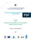 Report- Review Local Disaster Risk Reduction Fund in BD - Findings and Recommendations -2011