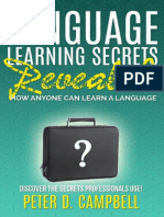 Language Learning Secrets Revealed How Anyone Can Learn a Language B00OBM3AXC