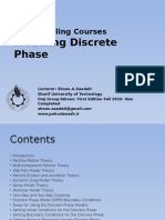 Modeling Discrete Phase
