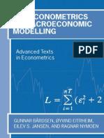 The Econometrics of Macroeconomic Modelling - Nymoen, R