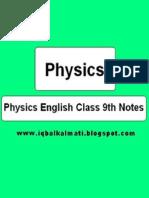 Physics Class 9th Notes (Iqbalkalmati.blogspot.com)