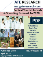 Thailand Medical Tourist Arrivals and Spending Forecast To 2020