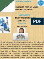 TIC Y LA EDUCACIÓN PARA UN MEJOR        DESARROLLO EDUCATIVO