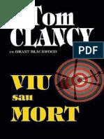 Viu Sau Mort - Tom Clancy