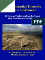 As Testemunhas de Jeová e a Doutrina Da Salvação