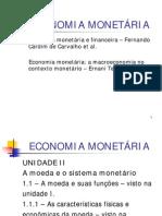 547692_UNIDADE II - A Moeda e o Sistema Monetário - Parte 1