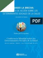 OMS 2011 Cerrando La Brecha La Politica de Acción Sobre Los Determinantes Sociales de La Salud