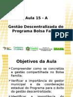 Aula 15A - Gestão Descentralizada